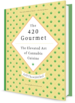 Book cover image: The 420 Gourmet: The Elevated Art of Cannabis Cuisine