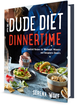 Book cover image: The Dude Diet Dinnertime: 125 Clean(ish) Recipes for Weeknight Winners and Fancypants Dinners