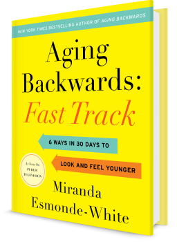 Book cover image: Aging Backwards: Fast Track