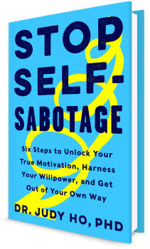 Book cover image: Stop Self-Sabotage: Six Steps to Unlock Your True Motivation, Harness Your Willpower, and Get Out of Your Own Way