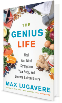 Book cover image: The Genius Life: Heal Your Mind, Strengthen Your Body, and Become Extraordinary
