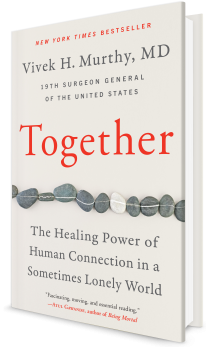 Book cover image: Together: Why Social Connection Holds the Key to Better Health, Higher Performance, and Greater Happiness