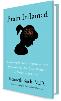 Book cover image: Brain Inflamed: Uncovering the Hidden Causes of Anxiety, Depression, and Other Mood Disorders in Adolescents and Teens