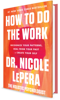 Book cover image: How to Do the Work: Recognize Your Patterns, Heal from Your Past, and Create Your Self